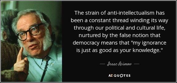 Цитат на Айзък Азимов за невежеството, политиката и културата